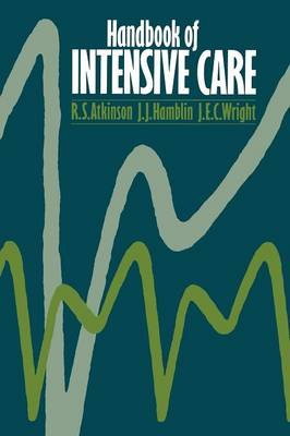 Handbook of Intensive Care (Paperback)