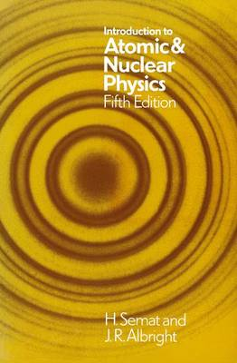 Introduction to Atomic and Nuclear Physics: 5th edition (Paperback)