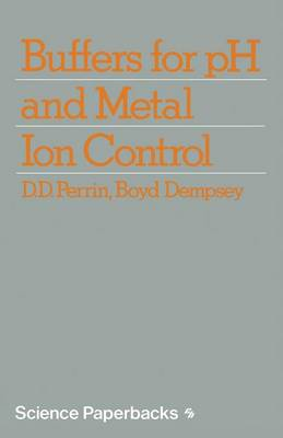 Buffers for pH and Metal Ion Control (Paperback)