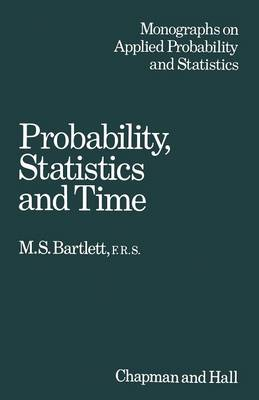 Probability, Statistics and Time: A collection of essays (Paperback)