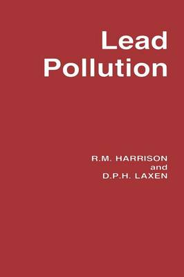 Lead Pollution: Causes and control (Paperback)