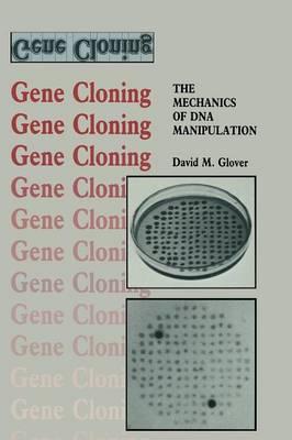 Gene Cloning: The Mechanics of DNA Manipulation - Outline Studies in Biology (Paperback)