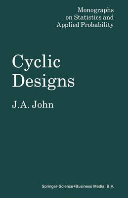 Cyclic Designs - Monographs on Statistics and Applied Probability (Paperback)