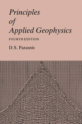 Principles of Applied Geophysics (Paperback)