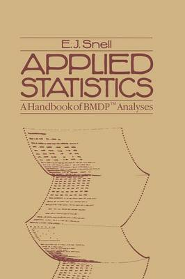 Applied Statistics: A Handbook of BMDP (TM) Analyses (Paperback)