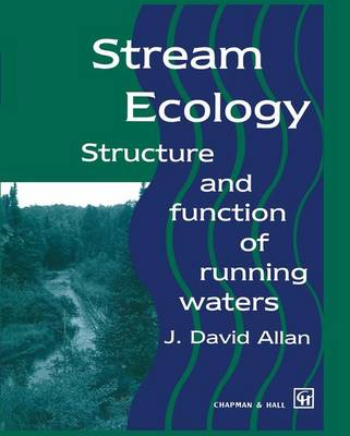 Stream Ecology: Structure and function of running waters (Hardback)