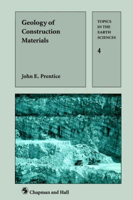 Geology of Construction Materials - Topics in the Earth Sciences (Paperback)