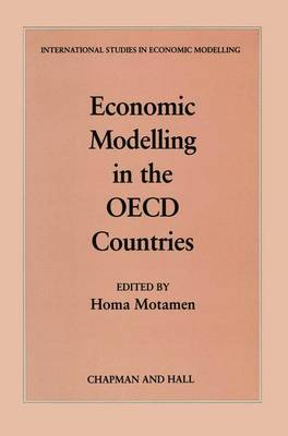 Economic Modelling in the OECD Countries - International Studies in Economic Modelling (Hardback)