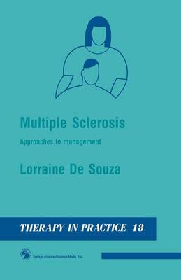 Multiple Sclerosis: Approaches to Management - Therapy in Practice Series 18 (Paperback)