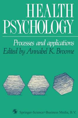 Health Psychology: Processes and Applications (Paperback)
