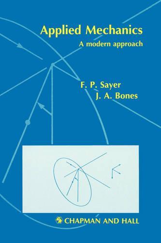 Applied Mechanics: A modern approach (Paperback)