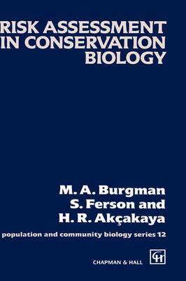 Risk Assessment in Conservation Biology - Population and Community Biology Series 12 (Hardback)