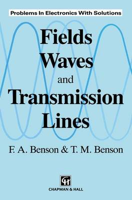 Fields, Waves and Transmission Lines (Paperback)