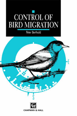 Control of Bird Migration (Hardback)