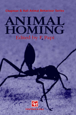 Animal Homing - Chapman & Hall Animal Behaviour Series (Hardback)
