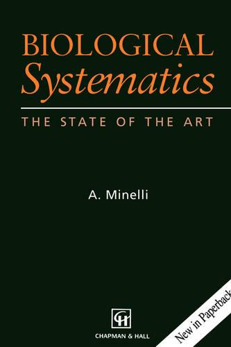 Biological Systematics: The State of the Art (Paperback)