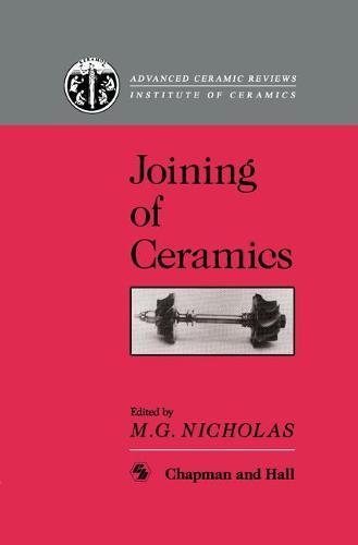 Joining of Ceramics (Hardback)