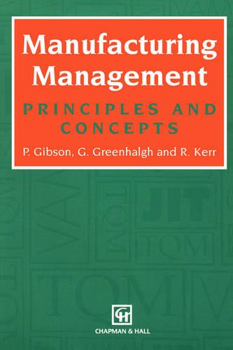 Manufacturing Management: Principles and Concepts (Paperback)