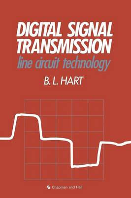 Digital Signal Transmission: Line Circuit Technology (Paperback)