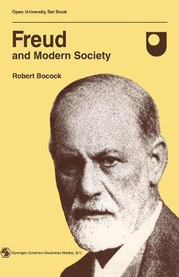 Freud and Modern Society: An outline and analysis of Freud's sociology (Paperback)