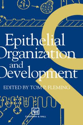 Epithelial Organization and Development (Hardback)