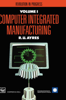 Computer Integrated Manufacturing: Economic and social impacts (Hardback)