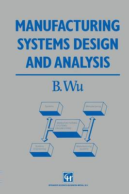 Manufacturing Systems Design and Analysis (Paperback)