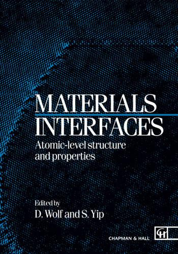 Materials Interfaces: Atomic-level Structure and Properties (Hardback)