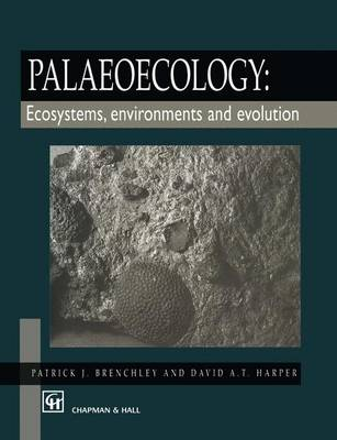 Palaeoecology: Ecosystems, Environments and Evolution (Paperback)