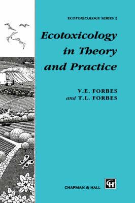 Ecotoxicology in Theory and Practice - Chapman & Hall Ecotoxicology Series (Hardback)