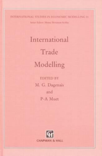 International Trade Modelling (Hardback)