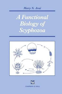 A Functional Biology of Scyphozoa (Hardback)