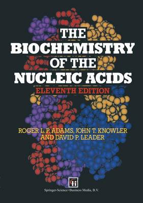 The Biochemistry of the Nucleic Acids (Paperback)