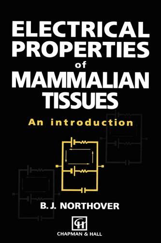 Electrical Properties of Mammalian Tissues: An introduction (Paperback)