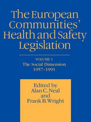 European Communities' Health and Safety Legislation (Paperback)
