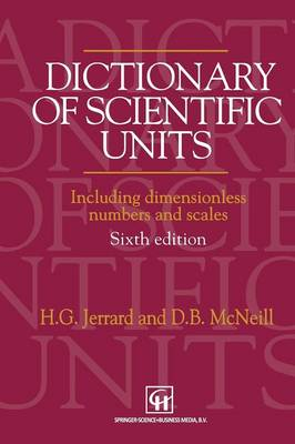 Dictionary of Scientific Units: Including dimensionless numbers and scales (Paperback)