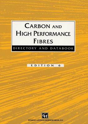Carbon and High Performance Fibres Directory and Databook (Paperback)