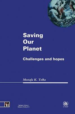 Saving Our Planet: Challenges and hopes (Paperback)