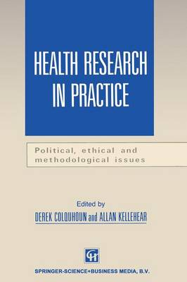 Health Research in Practice: Political, ethical and methodological issues (Paperback)