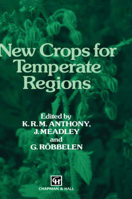New Crops for Temperate Regions (Hardback)