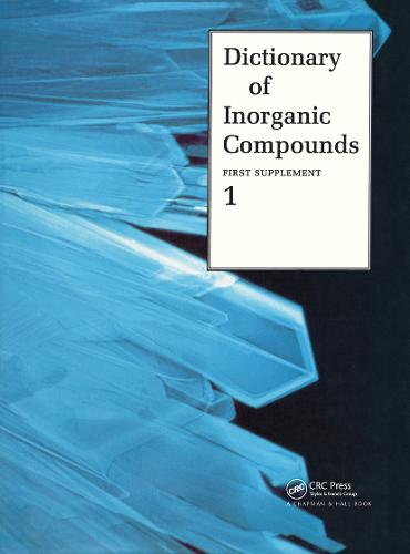 Dictionary of Inorganic Compounds, Supplement 1 (Hardback)