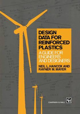 Design Data for Reinforced Plastics: A guide for engineers and designers (Hardback)