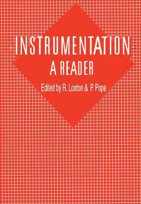Instrumentation: A Reader: A reader (Paperback)