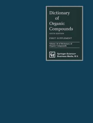 Dictionary of Organic Compounds, Sixth Edition, Supplement 1 (Hardback)
