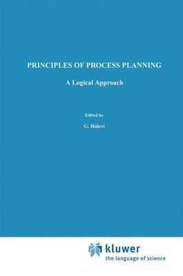 Principles of Process Planning: A logical approach (Hardback)