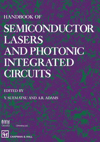 Handbook of Semiconductor Lasers and Photonic (Hardback)