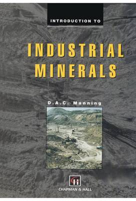 Introduction to Industrial Minerals (Paperback)
