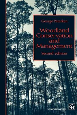 Woodland Conservation and Management (Paperback)