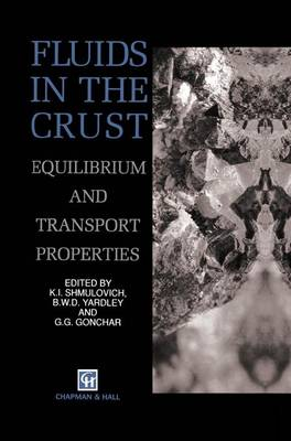 Fluids in the Crust: Equilibrium and transport properties (Hardback)