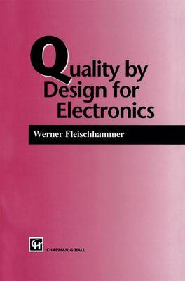 Quality by Design for Electronics (Hardback)
